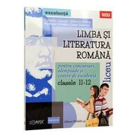 LIMBA SI LITER. ROM. CLS. XI-XII. EXCELENTA