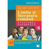 Limba şi literatura română. Evaluarea naţională. 65 de variante de subiecte şi rezolvări complete, dupa noul model elaborat de MEN