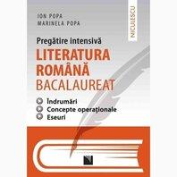 Literatura româna bacalaureat - pregatire intensiva - îndrumari, concepte operationale, eseuri