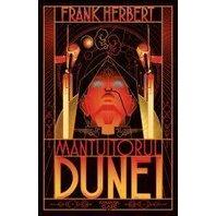 MANTUITORUL DUNEI (Seria Dune, partea a II-a, ed. 2019)