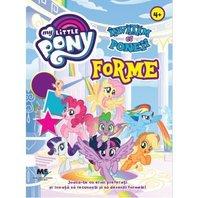 My Little Pony Invatam cu poneii forme