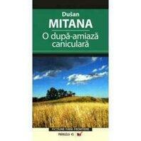 O DUPA-AMIAZA CANICULARA