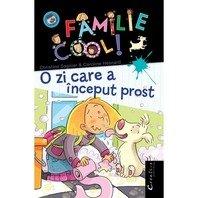 O FAMILIE COOL VOL.II - O ZI CARE A INCEPUT PROST