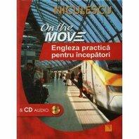 On the Move. Engleza practica pentru începatori & CD audio