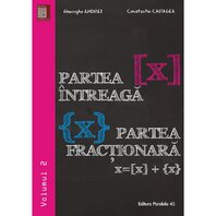 PARTEA INTREAGA [X]. PARTEA FRACTIONARA {X}. VOLUMUL II