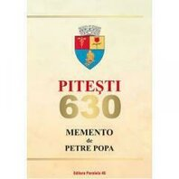 PITESTI 630. MEMENTO