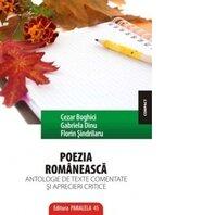 POEZIA ROMANEASCA. ANTOLOGIE DE TEXTE COMENTATE SI APRECIERI CRITICE ED. 2