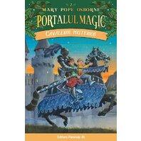 CAVALERUL MISTERIOS. PORTALUL MAGIC NR. 2. ED. 3