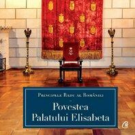 Povestea palatului Elisabeta