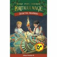 SECRETUL PIRAMIDEI. PORTALUL MAGIC NR. 3. ED. 2