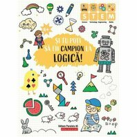 SI TU POTI SA FII CAMPION LA LOGICA. 6 ANI+