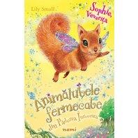 Sophie, veverița (Seria Animăluțele fermecate din Pădurea Înrourată)