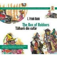 TALHARII DIN CUFAR / THE BOX OF ROBBERS
