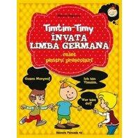 TIMTIM-TIMY INVATA LIMBA GERMANA. PRESCOLARI
