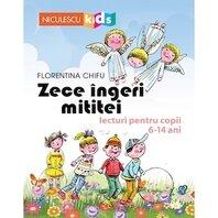 Zece îngeri mititei. Lecturi pentru copii 6-14 ani
