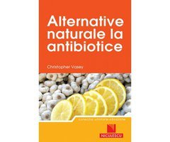 CARTE - ALTERNATIVE NATURALE LA ANTIBIOTICE