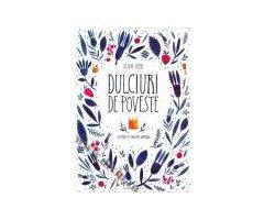 CARTE DULCIURI DE POVESTE - OLIVIA STEER