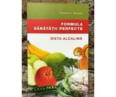 CARTE-FORMULA SANATATII PERFECTE- DIETA ALCALINA
