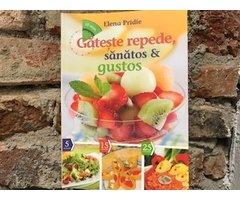 CARTE GATESTE REPEDE SANATOS SI GUSTOS - ELENA PRIDIE