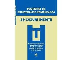 CARTE - POVESTIRI DE PSIHOTERAPIE ROMANAEASCA 19 CAZURI INEDITE
