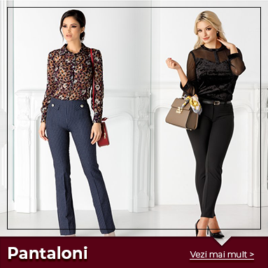 Pantaloni - 07 Dec 2018