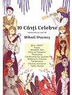 10 carti celebre repovestite pe scurt de Mihail Drumes