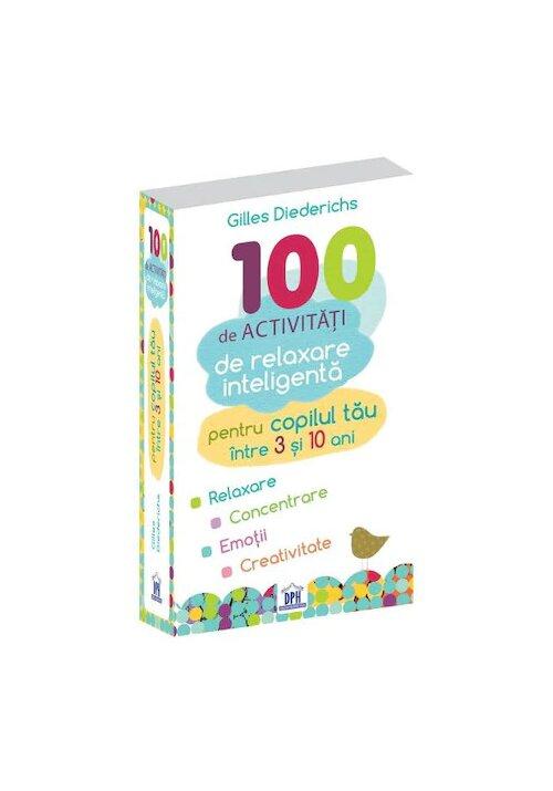 100 de activitati de relaxare inteligenta