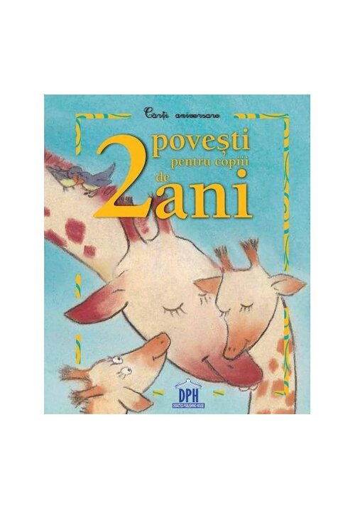 2 povesti pentru copiii de 2 ani