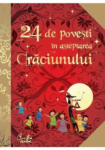 24 de poveşti în aşteptarea Crăciunului