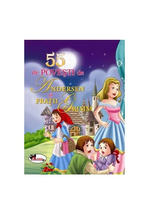 55 de povesti de Andersen si Fratii Grimm imagine librex.ro 2021