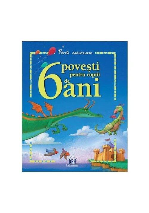 6 povesti pentru copiii de 6 ani