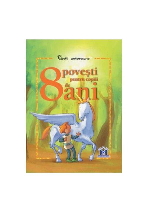 8 povesti pentru copiii de 8 ani