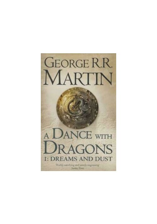 A Dance With Dragons: Part 1 Dreams And Dust (A Song Of Ice And Fire, Book 5) imagine librex.ro 2021