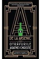 A de la arsenic: otravurile Agathei Christie