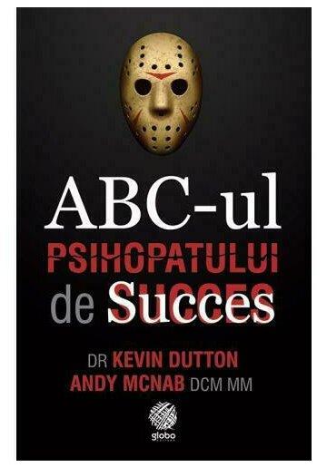 ABC-ul Psihopatului de Succes