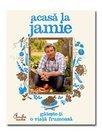 Acasa la Jamie - Gateste-ti o viata frumoasa!