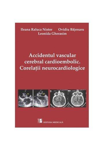 Accidentul vascular cerebral cardioembolic. Corelații neurocardiologice