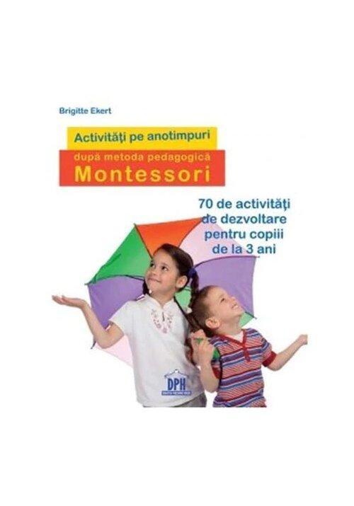 Activitati pe anotimpuri dupa metoda pedagogica Montessori imagine librex.ro 2021