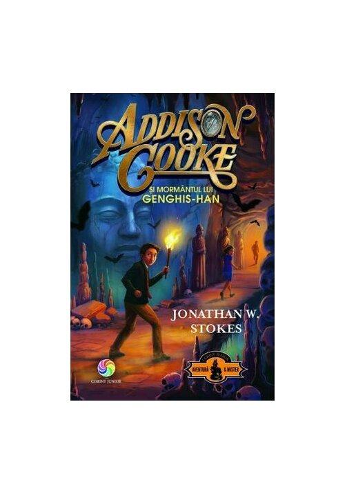 Addison Cooke si mormantul lui Genghis-Han Vol. 2 imagine librex.ro 2021