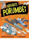 Adevaratii porumbei, vol. IV: Fac valuri