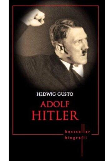 Adolf Hitler. Bestseller. Biografii