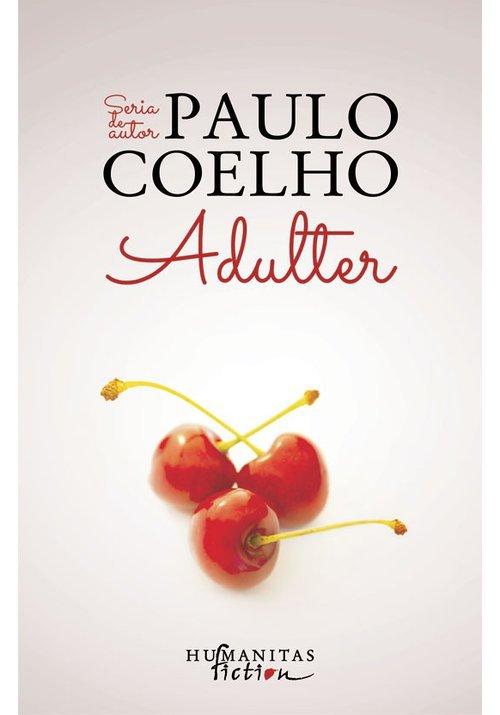 Adulter - Paulo Coelho imagine librex.ro 2021