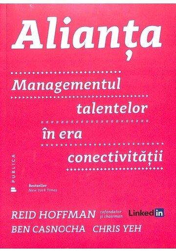 Alianta. Managementul talentelor in era conectivitatii