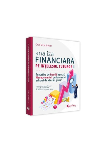Analiza financiara pe intelesul tuturor, volumul II