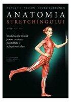 Anatomia stretchingului Ed.2
