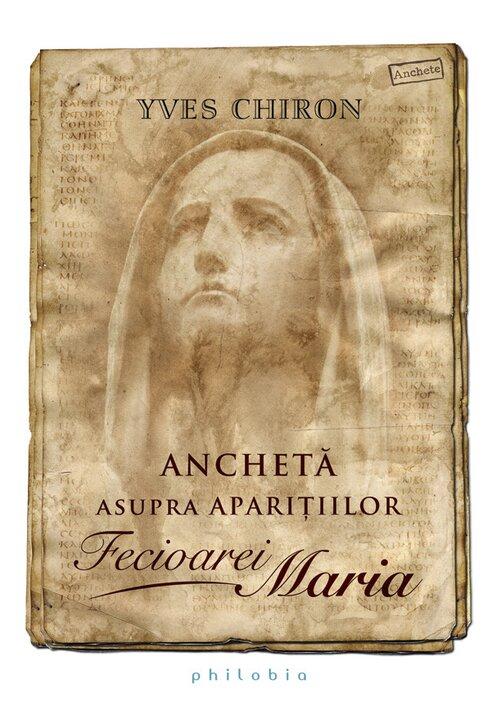 Ancheta asupra aparitiilor Fecioarei Maria imagine librex.ro 2021