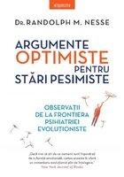 Argumente optimiste pentru stari pesimiste