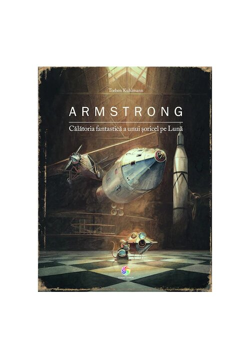Armstrong. Calatoria fantastica a unui soricel pe luna