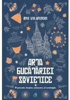 ARTA BUCATARIEI SOVIETICE
