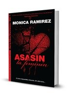 Asasin la feminin. Seria Alina Marinescu, Vol. 1